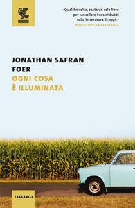 Foto Cover di Ogni cosa è illuminata, Libro di Jonathan Safran Foer, edito da Guanda