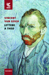 Libro Lettere a Theo Vincent Van Gogh