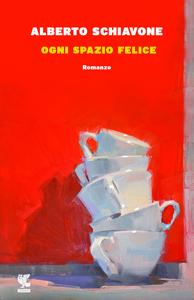 Libro Ogni spazio felice Alberto Schiavone