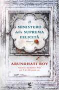Libro Il ministero della suprema felicità Arundhati Roy