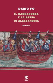 Vitalitart.it Il Barbarossa e la beffa di Alessandria Image