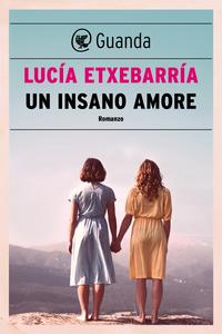 Ebook insano amore Etxebarría, Lucía