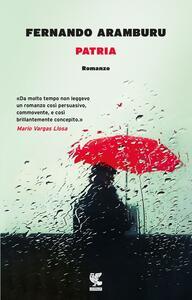 Patria - Fernando Aramburu - copertina