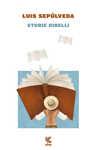 Libro Storie ribelli