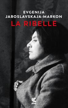 Laboratorioprovematerialilct.it La ribelle Image
