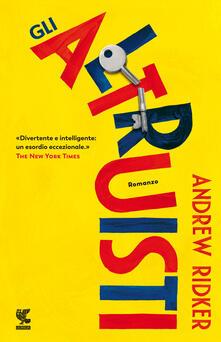 Gli altruisti - Andrew Ridker - copertina