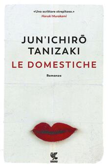 Le domestiche - Junichiro Tanizaki - copertina