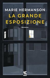 La grande esposizione - Marie Hermanson - copertina