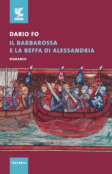 Voluntariadobaleares2014.es Il Barbarossa e la beffa di Alessandria Image