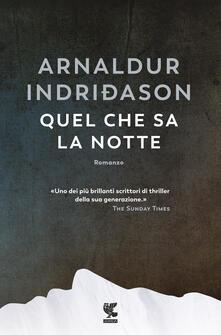 Quel che sa la notte - Arnaldur Indriðason - copertina