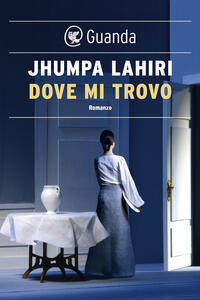Dove mi trovo - Jhumpa Lahiri - ebook