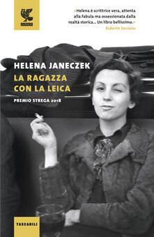 La ragazza con la Leica - Helena Janeczek - copertina