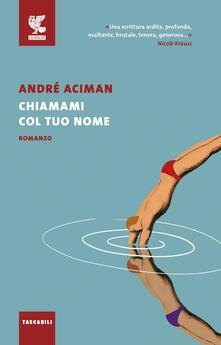 Chiamami col tuo nome - André Aciman - copertina