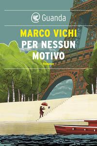 Per nessun motivo - Marco Vichi - ebook