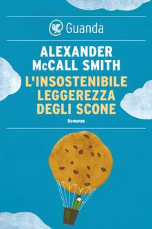 L' insostenibile leggerezza degli scone - Alexander McCall Smith,Elisa Banfi - ebook