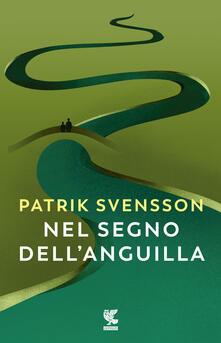 Nel segno dell'anguilla - Patrik Svensson - copertina