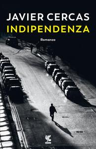 Libro Indipendenza Javier Cercas