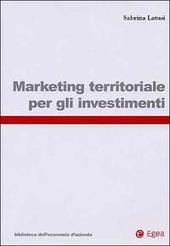 Marketing territoriale per gli investimenti