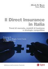 Il direct insurance in Italia. Trend di mercato, modelli di business e strategie competitive