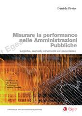 Misurare la performance nelle amministrazioni pubbliche. Logiche, metodi, strumenti ed esperienze