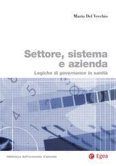 Settore, sistema e azienda. Logiche di governance in sanità