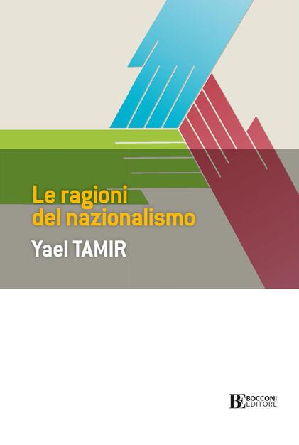 Le ragioni del nazionalismo - Tamir, Yael - Ebook - EPUB con DRM | IBS