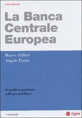 La Banca centrale europea. La politica monetaria nell'area dell'euro