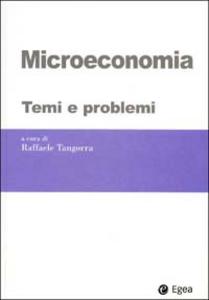 Libro Microeconomia. Temi e problemi