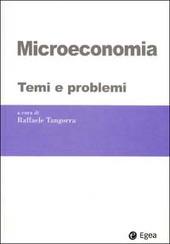 Microeconomia. Temi e problemi