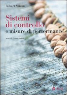 Sistemi di controllo e misure di performance - Robert Simons - copertina