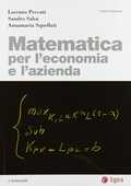Libro Matematica per l'economia e l'azienda Lorenzo Peccati Sandro Salsa Annamaria Squellati Marinoni