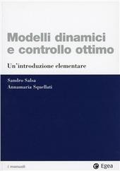 Modelli dinamici e controllo ottimo. Un'introduzione elementare