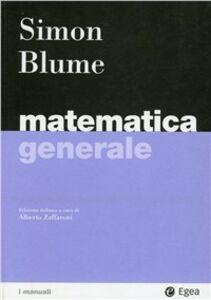 Libro Matematica generale Carl P. Simon , Lawrence E. Blume