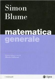 Matematica generale - Carl P. Simon,Lawrence E. Blume - copertina