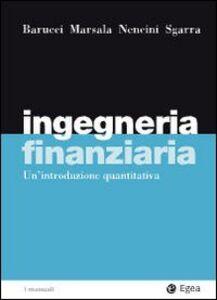 Libro Ingegneria finanziaria. Un'introduzione quantitativa