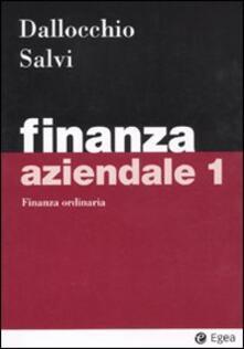 Listadelpopolo.it Finanza aziendale. Vol. 1: Finanza ordinaria. Image