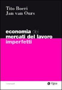 Libro Economia del mercati del lavoro imperfetti Tito Boeri , Jan Van Ours