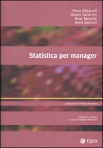 Foto Cover di Statistica per manager, Libro di  edito da EGEA
