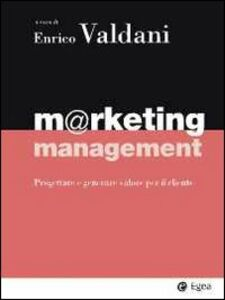 Foto Cover di Marketing management. Progettare e generare valore per il cliente, Libro di  edito da EGEA