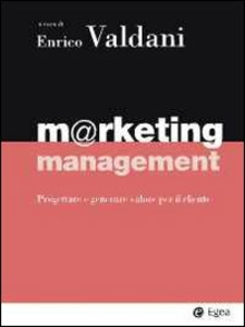 Libro Marketing management. Progettare e generare valore per il cliente