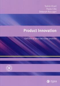 Product innovation. Dall'idea al lancio del nuovo prodotto