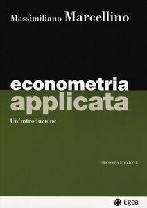 Libro Econometria applicata. Un'introduzione Massimiliano Marcellino