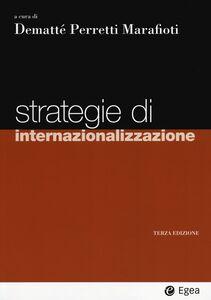 Foto Cover di Strategie di internazionalizzazione, Libro di  edito da EGEA