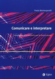Comunicare e interpretare. Introduzione allermeneutica per la ricerca sociale.pdf
