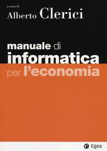 Radiospeed.it Manuale di informatica per l'economia. Con aggiornamento online Image