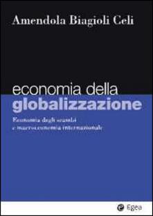 Steamcon.it Economia della globalizzazione. Economia degli scambi e macroeconomia internazionale Image