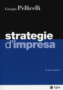 Libro Strategie d'impresa. Con aggiornamento online Giorgio Pellicelli