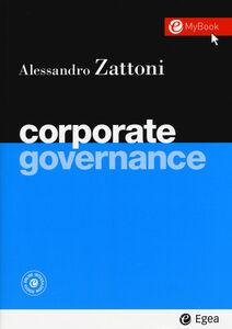 Libro Corporate governance. Con aggiornamento online Alessandro Zattoni