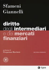 Libro Diritto degli intermediari e dei mercati finanziari Paolo Sfameni , Andrea Giannelli
