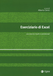 Eserciziario di Excel. 100 esercizi risolti e commentati